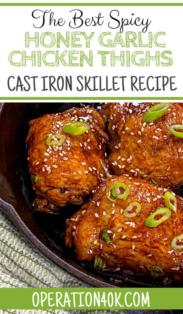 The Best Spicy Honey Garlic Chicken Thighs Recipe Cast Iron