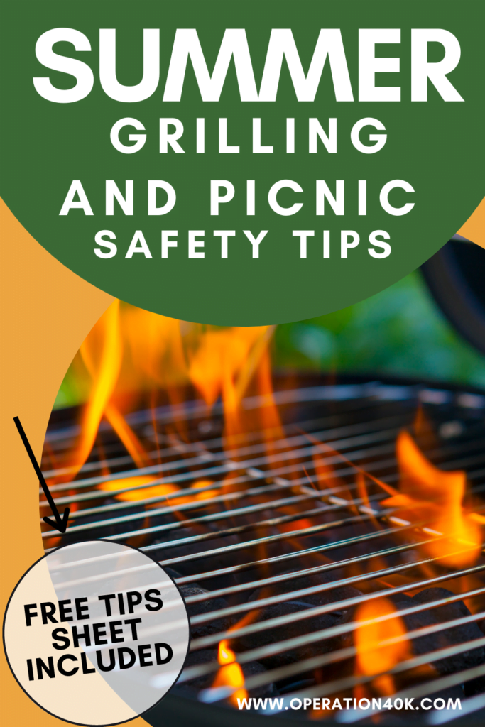 The Best Summertime Grilling and Picnic Safety Tips