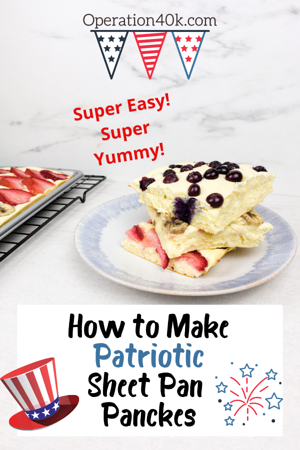 Red, White & Blue Sheet Pan Pancakes: 4th of July Tradition