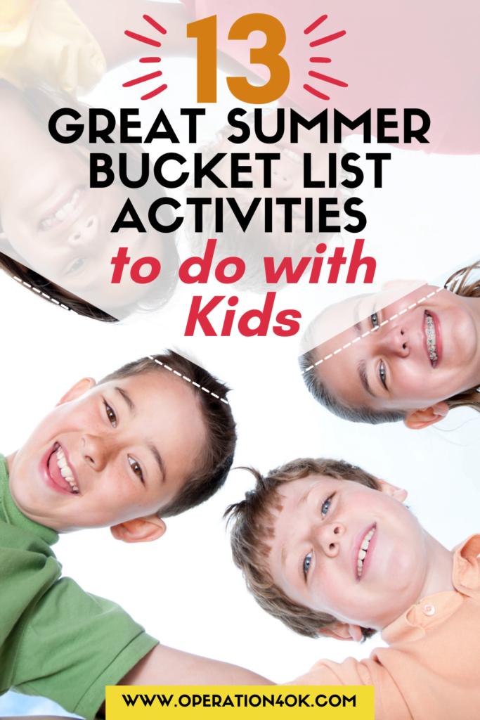 13 Great Summer Bucket List Activities to do with Kids