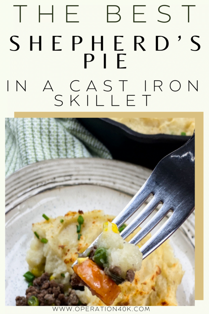 The Best Shepherd's Pie in A Cast Iron Skillet